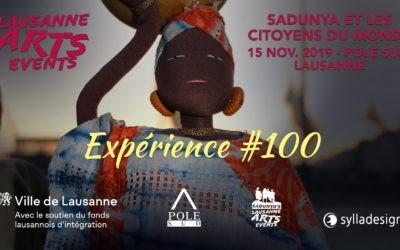 Expérience #100 : SaDunya et les Citoyens du Monde